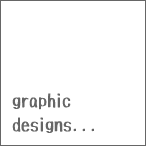 graphic designs...